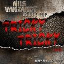 Tricky Tricky/Nils Van Zandt & Dj E-Pop