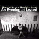 An Evening at Lezard/加藤真一&佐藤允彦