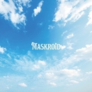Today / Take a Step/MASKROID
