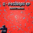 U - Pecuraru EP/Gianluca Calabrese
