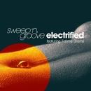Electrified/Sweep 'n' Groove feat. Fatima Dramé