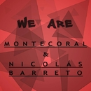 We are/Nicolás Barreto feat. Montecoral