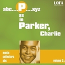 P as in PARKER, Charlie (volume 3)/Charlie Parker