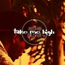 Take Me High/Bruno Oliver