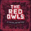 Do You Feel Any Better?/The Red Owls