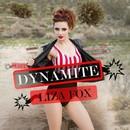 Dynamite/Liza Fox