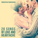 20 Songs of Love and Heartache/Orchestra Of Sergio Rafael