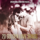 20 Golden Love Songs/Orchestra Of Sergio Rafael