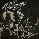 The Eternal Embrace/After The Burn