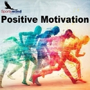 Positive Motivation/Sportsmind