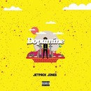 Dopamine EP/Jetpack Jones
