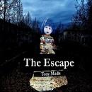 The Escape/Tony Mada