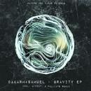 Gravity EP/Dakarm+Samuel
