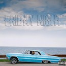 Friday Night/Kid Smid