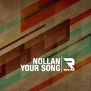Your Song/Nollan