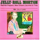 Mr. Jelly Lord/Jelly-Roll Morton