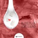 Love Is Blind/De-Fined Digital