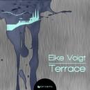 Terrace/Eike Voigt