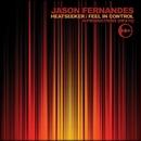 Heatseeker / Feel In Control/Jason Fernandes