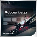 Dream Life/Rubber Legz