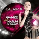 Calabria 2017 (feat.Gamze)[Harun Erkezen Mix]/Harun Erkezen