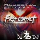 FIRST CONTACT/DJ 壱