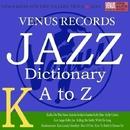Jazz Dictionary K/Various Artists
