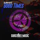 Good Times/Dj Master B