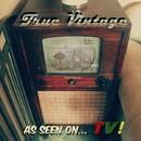 As Seen On... TV/True Vintage