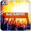 Dizzy/Bad Surfer
