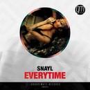 Everytime/Snayl