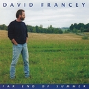 Far End Of Summer/David Francey