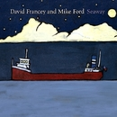 Seaway/David Francey and Mike Ford