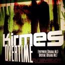 Overtime/Kirmes