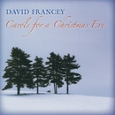 Carols for a Christmas Eve/David Francey