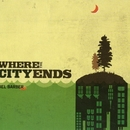 Where The City Ends/Del Barber