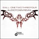 One Two Three Four (Audiotoxin Remix)/Evil_L
