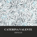 Erfolge/Caterina Valente
