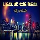 Light Up The Night/Dj Vaist