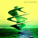 Psychill/Jane Cocaine