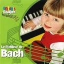 Le Meilleur De Bach/Classical Kids