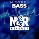 Bass/BADMOOOD