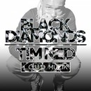 Black Diamonds/T!M NED