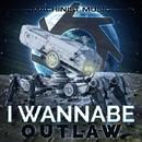 Outlaw EP/I Wannabe