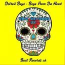 Boys From Da Hood/Detroit Boys