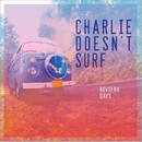 Riviera Days/Charlie Doesnt Surf