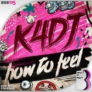 How To Feel/K4DJ
