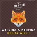 Walking & Dancing/Deejay Will.i