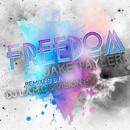 Freedom!/Jake Tayler
