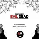 Evil Dead/Norlacks